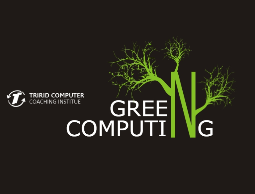 Green Computing at tcci